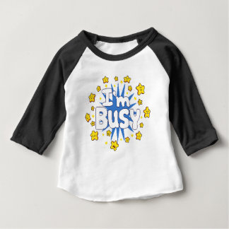 Camiseta Para Bebê Eu sou ocupado