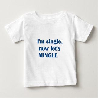 Camiseta Para Bebê Eu sou solteiro DEIXO AGORA E.U. MISTURO!