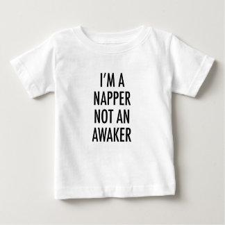 Camiseta Para Bebê Eu sou UM NAPPER NÃO UM AWAKER