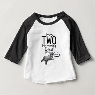 Camiseta Para Bebê Eu tenho duas mamãs… Negócio com ele