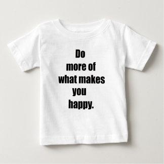 Camiseta Para Bebê faça mais do que lhe faz happy2