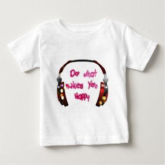 Camiseta Para Bebê faça o que faz u feliz