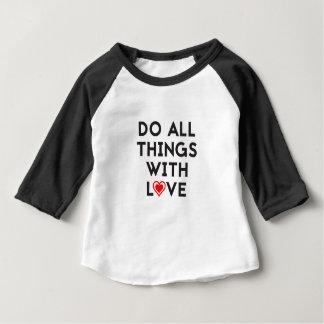 Camiseta Para Bebê Faça todas as coisas com amor