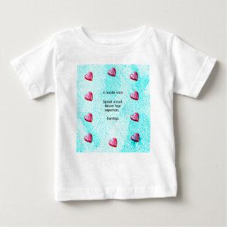 """Camiseta Para Bebê """"Fale alto. Nunca tema a rejeção."""" (Motivação)"""
