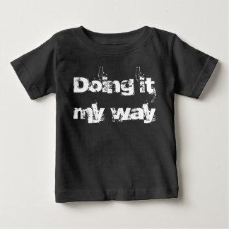 """Camiseta Para Bebê """"Fazendo o t-shirt da criança da minha maneira"""""""