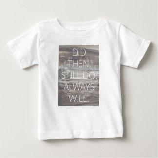 Camiseta Para Bebê Fez então, ainda faz - a renovação dos casamentos