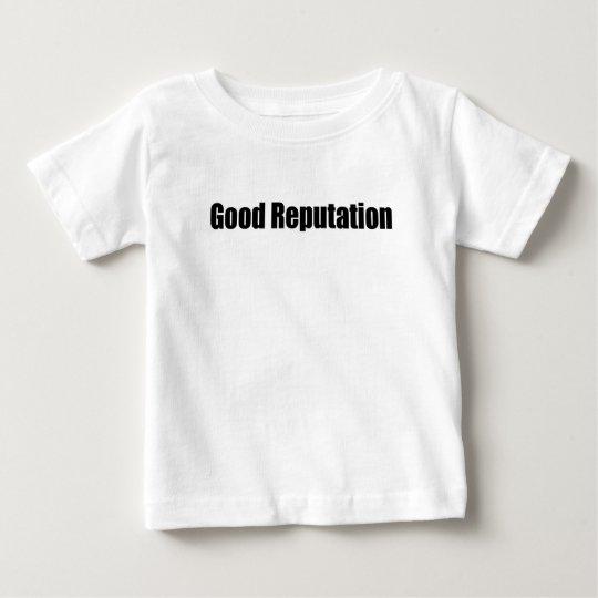Camiseta Para Bebê Good Reputation Baby