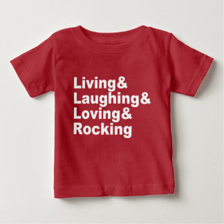 Camiseta Para Bebê Living&Laughing&Loving&ROCKING (branco)
