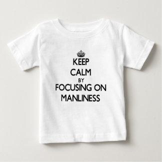 Camiseta Para Bebê Mantenha a calma centrando-se sobre o Manliness