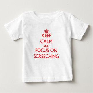 Camiseta Para Bebê Mantenha a calma e o foco em Screeching
