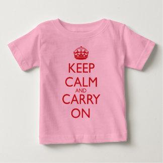 Camiseta Para Bebê Mantenha calmo e continue o texto do vermelho da