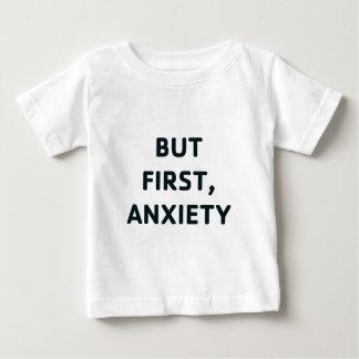 Camiseta Para Bebê Mas primeiramente, ansiedade