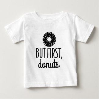 Camiseta Para Bebê Mas primeiras rosquinhas