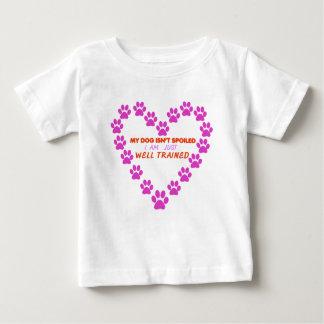 Camiseta Para Bebê MEU cão 's É NÃO ESTRAGADO mim É APENAS BEM