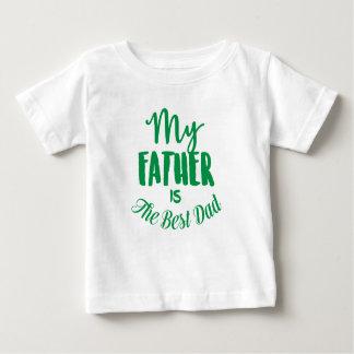 Camiseta Para Bebê Meu pai é o melhor pai