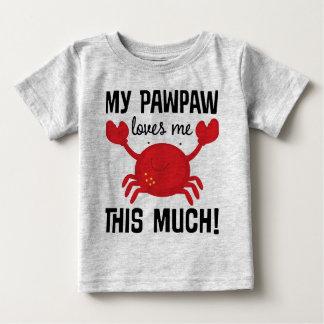Camiseta Para Bebê Meu Pawpaw ama-me este muito t-shirt do neto