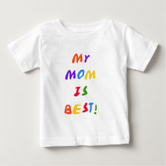 Camiseta Para Bebê Minha mamã é os melhores t-shirt e presentes