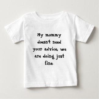 Camiseta Para Bebê Minha mamãe não precisa seu conselho, nós está
