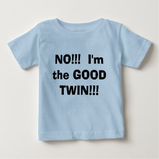 Camiseta Para Bebê NÃO!!!  Eu sou o BOM GÊMEO!!!