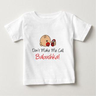Camiseta Para Bebê Não me faça a chamada Babushka