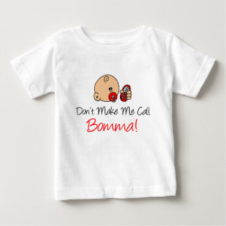 Camiseta Para Bebê Não me faça a chamada Bomma