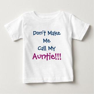 Camiseta Para Bebê Não me faça o Auntie Criança T-shirt da chamada