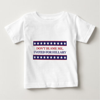 Camiseta Para Bebê Não me responsabilize que eu votei para Hillary