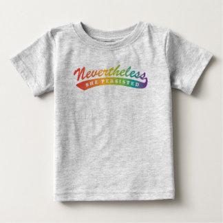 Camiseta Para Bebê Não obstante, nós resistimos