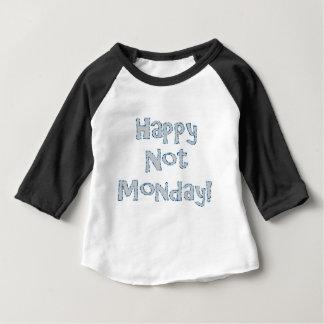 Camiseta Para Bebê Não segunda-feira feliz!