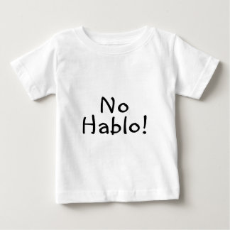 Camiseta Para Bebê Nenhum Hablo