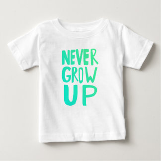 Camiseta Para Bebê Nunca cresça acima