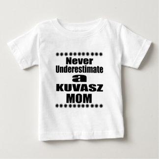 Camiseta Para Bebê Nunca subestime a mamã de KUVASZ
