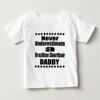 Camiseta Para Bebê Nunca subestime o pai de Shorthair do brasileiro