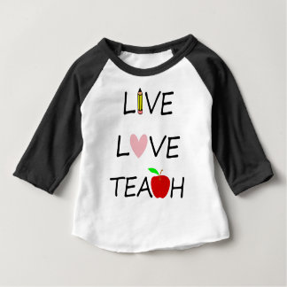 Camiseta Para Bebê o amor vivo ensina