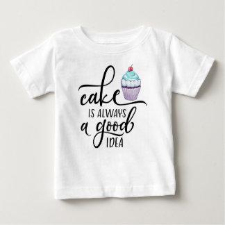 Camiseta Para Bebê O bolo é sempre uma boa ideia