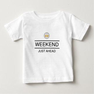 Camiseta Para Bebê O fim de semana está apenas adiante