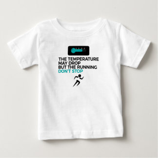 Camiseta Para Bebê O funcionamento para qualquer tempo não pode parar