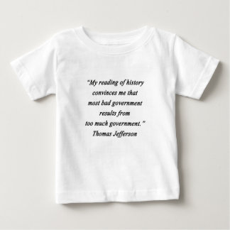 Camiseta Para Bebê O governo mau - Thomas Jefferson