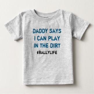 Camiseta Para Bebê O pai diz o jogo na sujeira