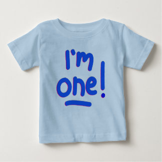 """Camiseta Para Bebê O PRIMEIRO ANIVERSÁRIO do BEBÊ - """"eu sou UM! """""""