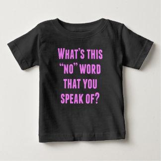 Camiseta Para Bebê O que não é esta nenhuma palavra