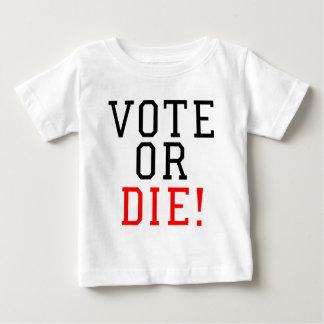 Camiseta Para Bebê O voto ou morre!