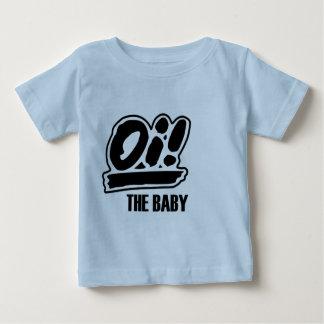 Camiseta Para Bebê Oi! O t-shirt do bebê!