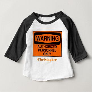 Camiseta Para Bebê Os pessoais autorizados engraçados assinam somente