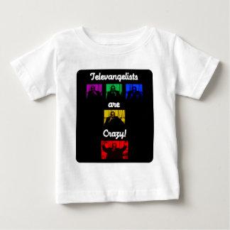 Camiseta Para Bebê Os Televangelists são loucos! T (bebê)