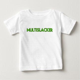 Camiseta Para Bebê Pessoa de Multislacker que não obtem muito nada