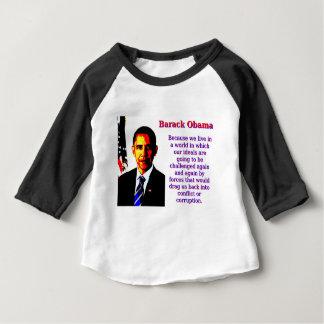 Camiseta Para Bebê Porque nós vivemos em um mundo - Barack Obama
