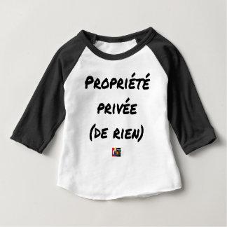 Camiseta Para Bebê PROPRIEDADE PRIVADA - Jogos de palavras - François
