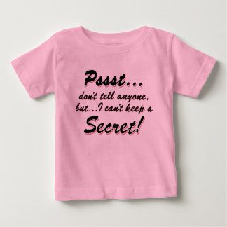 Camiseta Para Bebê Pssst… eu não posso manter um SECRETO (o preto)