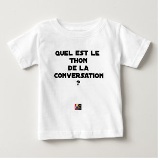 CAMISETA PARA BEBÊ QUAL É O ATUM DA CONVERSAÇÃO